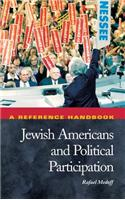 Jewish Americans and Political Participation: A Reference Handbook