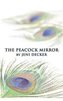 The Peacock Mirror
