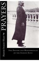 Prayers: The Prayers and Remembrances of the Inayati Sufis