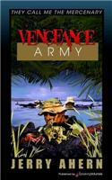 Vengeance Army: They Call Me the Mercenary