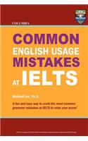 Columbia Common English Usage Mistakes at Ielts