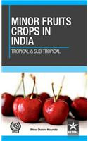 Minor Fruit Crops of India: Tropical and Subtropical