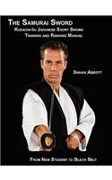 Samurai Sword, Kodachi-Iai Japanese Short Sword Training and Ranking Manual