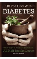 Off the Grid with Diabetes