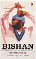 Bishan: Portrait of a Cricketer