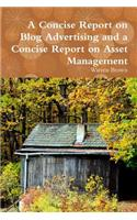 Concise Report on Blog Advertising and a Concise Report on Asset Management