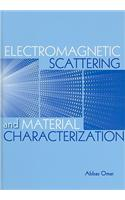 Electromagnetic Scattering and Material Characterization