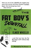 Fat Boy's Downfall and How Elmer Learned to Keep It Off