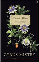 Passion Flower: Seven Stories Of Derangement
