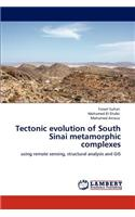 Tectonic Evolution of South Sinai Metamorphic Complexes