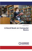 A Hand Book on Computer Basics