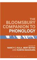 The Bloomsbury Companion to Phonology