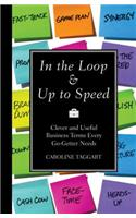In the Loop & Up to Speed