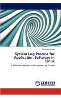 System Log Process for Application Software in Linux