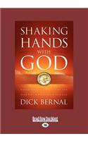 Shaking Hands with God: Understanding His Covenant and Your Part in His Plan for Your Life (Large Print 16pt)
