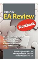Passkey EA Review Workbook: Three Complete Enrolled Agent Practice Exams 2012-2013 Edition