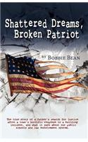 Shattered Dreams, Broken Patriot