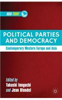 Political Parties and Democracy: Contemporary Western Europe and Asia