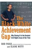 The Black-White Achievement Gap