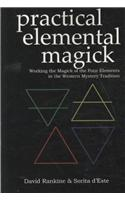Practical Elemental Magick