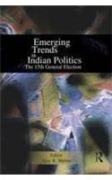 Emerging Trends in Indian Politics: The Fifteenth General Election