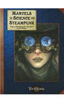 Marvels of Science and Steampunk