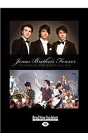 Jonas Brothers Forever: The Unofficial Story of Kevin, Joe and Nick (Large Print 16pt)