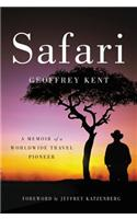 Safari: A Memoir of a Worldwide Travel Pioneer