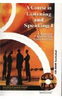 A Course in Listening and Speaking: University of Kashmir: v. 1