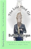 The Lost Mind of Buffalo Morgan: Sick & Funny Comedy from Buffalo's Vegas Show