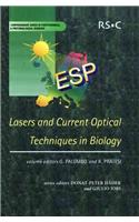 Lasers and Current Optical Techniques in Biology