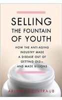 Selling the Fountain of Youth