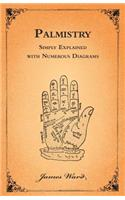 Palmistry - Simply Explained with Numerous Diagrams
