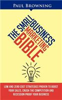 Small Business Marketing Bible