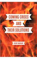 Coming Crises and Their Solutions: An American's Handbook to Future Game Changers