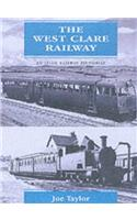 West Clare Railway: An Irish Railway Pictorial