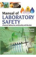 Manual of Laboratory Safety: Chemical, Radioactive, and Biosafety with Biocides