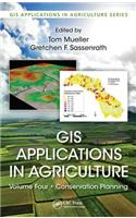 GIS Applications in Agriculture, Volume 4: Conservation Planning