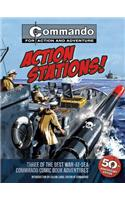 Action Stations!: Three of the Best War-At-Sea Commando Comic Book Adventures