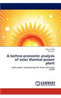Techno-Economic Analysis of Solar Thermal Power Plant