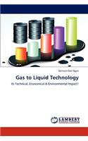 Gas to Liquid Technology