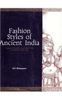 Fashion Styles of Ancient India: A Study of Kalinga from Earliest Times to 16th Century A.D.