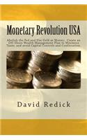 Monetary Revolution-USA: Allow Gold-Backed Money from Private Mints, Abolish Legal Tender Laws and the Fed