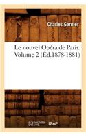 Le Nouvel Opera de Paris. Volume 2