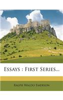 Essays: First Series...