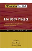The Body Project Facilitator Guide: A Dissonance-Based Eating Disorder Prevention Intervention