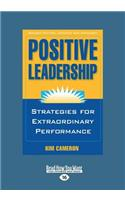 Positive Leadership (Large Print 16pt)
