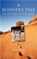 The Runner's Tale Six Decades on the Road