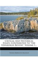 "Critical and Historical Essays: Contributed to ""The Edinburgh Review,"" Volume 1..."