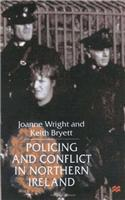 Policing and Conflict in Northern Ireland